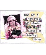 ACEO ATC Art Collage Print Women Why Get Marrie... - $2.75