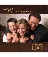 The Wilkinsons  (Nothing But Love) - $1.98