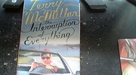 The Interruption of Everthing By Terry McMillan (2005 Hardcover) - $4.75