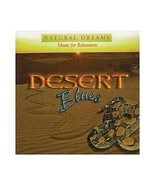 NATURAL DREAMS MUSIC FOR RELAXATION   (DESERT BLUES) - $1.98