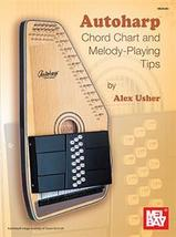 Autoharp Chord Chart And Melody Playing Tips  - $6.75