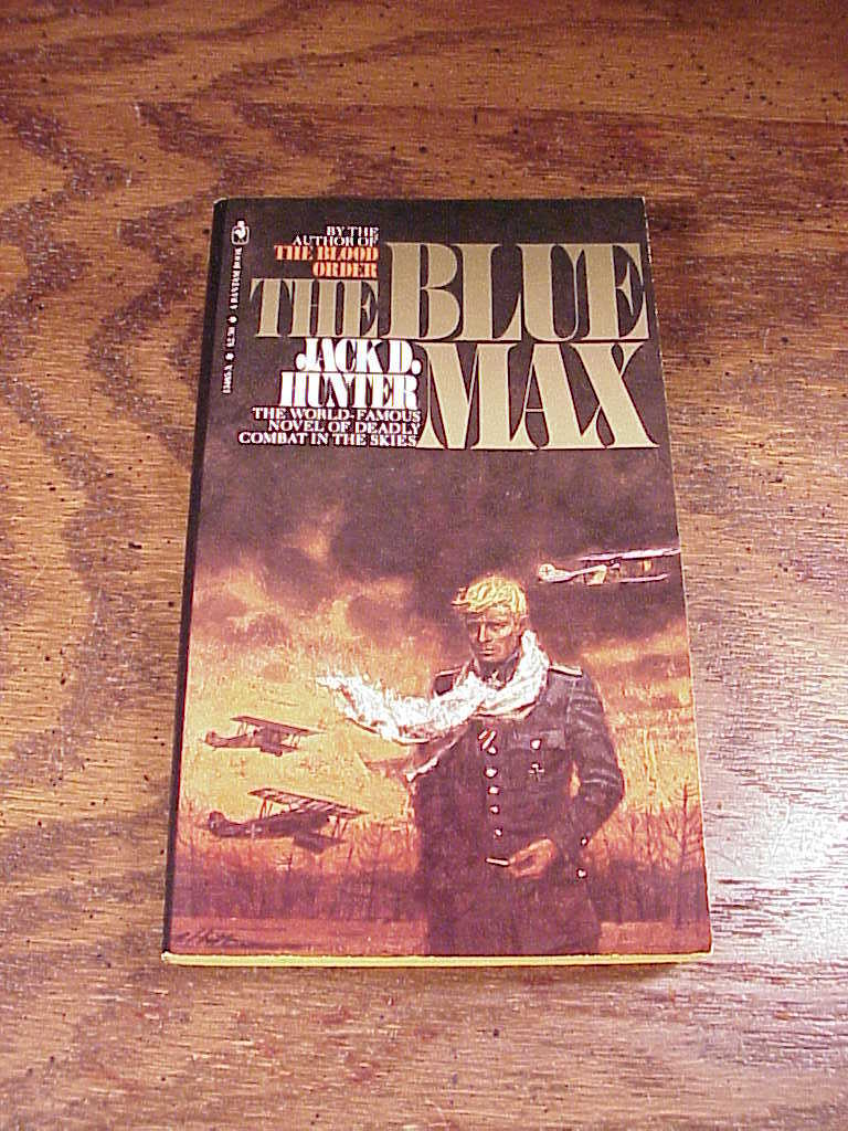 The Blue Max by Jack D. Hunter 1st/1st Ed in DJ World War I Aviation Germany