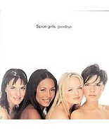 Spice Girls  (Goodbye) - $1.98