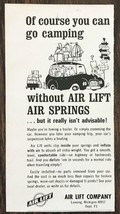 1967 Air Lift Air Springs Print Ad You Can Go Camping w/o But it Isn't A... - $7.64