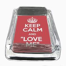 Glass Square Ashtray Keep Calm and Love Me Design-004 - $6.23