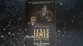 The Assassination of Jesse James By the Coward Robert Ford By Ron Hansen - $3.00