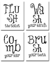 Bathroom Quotes and Sayings - Set of Four Photos 8x10 Unframed - Makes a Great G