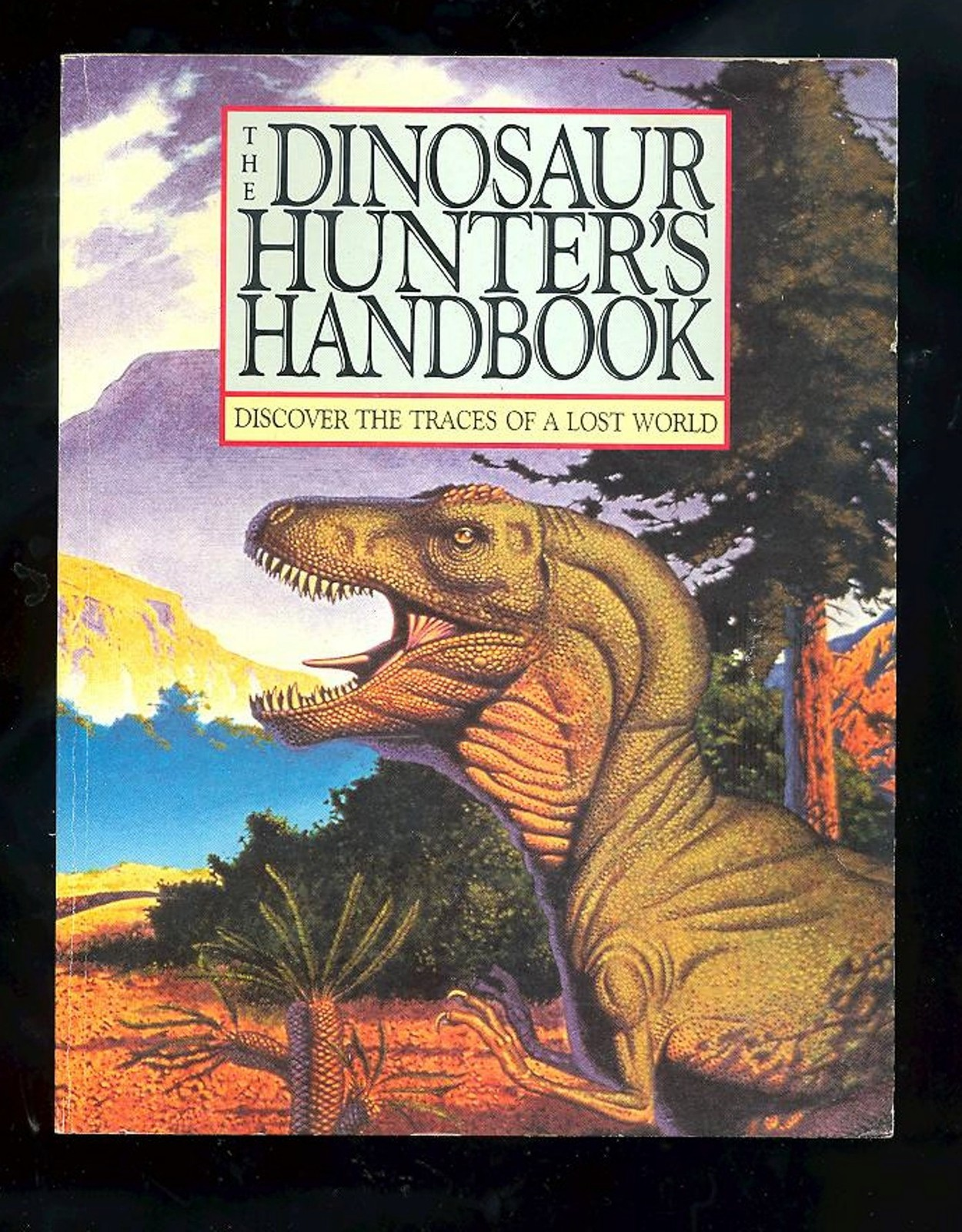 Primary image for The Dinosaur Hunter's Handbook