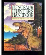 The Dinosaur Hunter's Handbook - $1.88