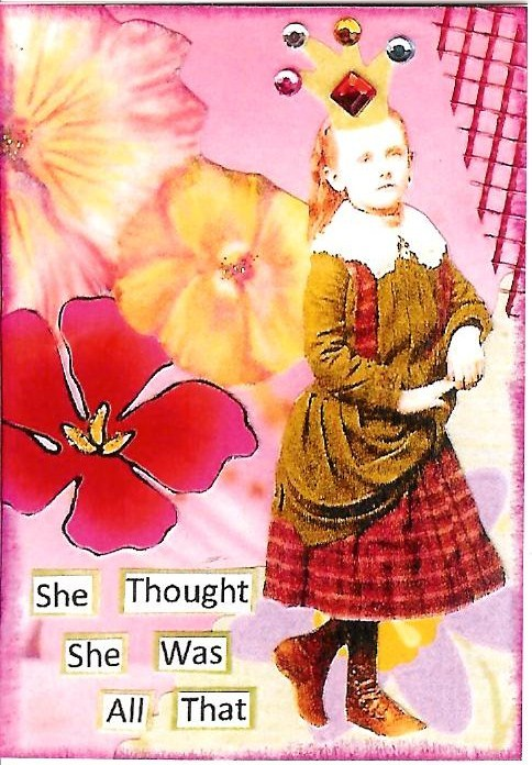 Primary image for ACEO ATC Art Collage Print Ladies Women Girls Flowers Crown Thought She All That