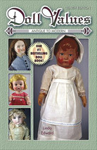 DOLL VALUES  ANTIQUE TO MODERN  10th Edition NEW - $9.84