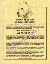 A Dogo Argentino Bit^h Lives Here - $20.00