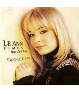 LEANN RIMES ( HOW DO I LIVE  ) Dance Remix - $1.98