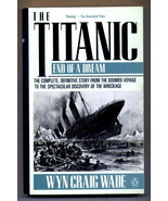 The Titanic by Wyn Craig Wade (1992, Paperback, Reissue) - $6.95