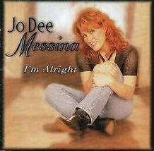 JO DEE MESSINA  ( I'M ALRIGHT)  - $1.98