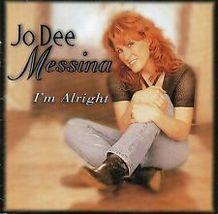 JO DEE MESSINA  ( I'M ALRIGHT)  - $1.98