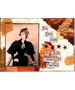 ACEO ATC Art Collage Print Women Still Hot Just Comes In Flashes Humor S... - $2.75