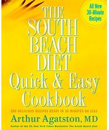 The South Beach Diet Quick and Easy Cookbook: 200 Delicious Recipes Read... - $7.98