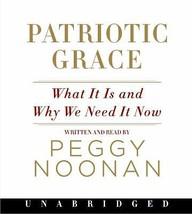 Patriotic Grace : What It Is... by Peggy Noonan (2008, CD, Unabridged) - €11,59 EUR