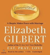 Committed : A Skeptic Makes Peace by E. Gilbert (2010, CD, Unabridged) - €14,28 EUR