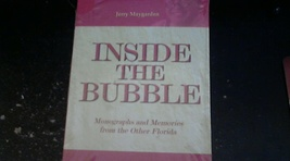 New Inside The Bubble Monographs and Memories from the other Florida - $9.00