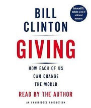 Giving : How Each of Us Can Change... by Bill Clinton (2007, CD, Unabrid... - €14,08 EUR