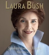 Spoken from the Heart by Laura Bush (2010, CD, Abridged) - €11,43 EUR