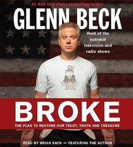 Broke : The Plan to Restore... by Kevin Balfe and Glenn Beck (2010, CD A... - €14,08 EUR