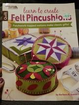 Leisure Arts Learn To Create Felt Pincushions Pattern book - $7.25