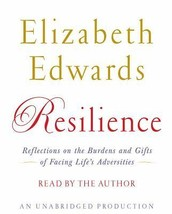 Resilience : Reflections on the Burdens… by Elizabeth Edwards - €12,31 EUR