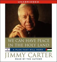 We Can Have Peace in the Holy Land by Jimmy Carter (2009, CD, Unabridged) - €14,08 EUR