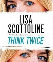 Think Twice by Lisa Scottoline (2010, CD, Unabridged) - €17,86 EUR