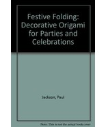 Festive Folding: Decorative Origami for Parties... - $5.94
