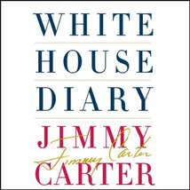 White House Diary by Jimmy Carter (2010, CD, Unabridged) - €20,25 EUR