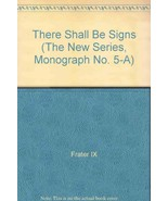 There Shall Be Signs (The New Series, Monograph... - $29.70