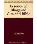 Essence of Bhagavad Gita and Bible by Keshavadas - $14.36