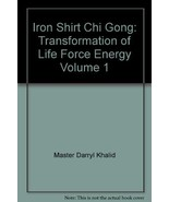 Iron Shirt Chi Gong: Transformation of Life For... - $98.01