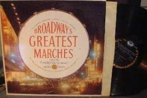 Frederick Fennell - Broadway's Greatest Marches - Longines SYS 5144