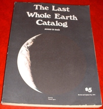 Last Whole Earth Catalog access to tools Revised & Updated 1973 illustrated - $15.00