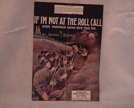 If I Am Not At The Roll Call Vintage 1918 Sheet Music - $7.00
