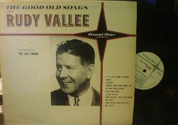 Rudy Vallee - The Good Old Songs - Guest Star G 1414