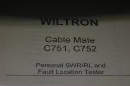 Wiltron Cable Mate C751/C752 Fault Locator Tester Operating Users Guide Manual - $123.95