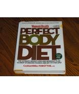Womens Health Perfect Body Diet   Cassandra Forsythe - $19.00
