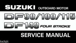Suzuki Outboard Motor DF 90/100/115/140 Service Manual - $9.99