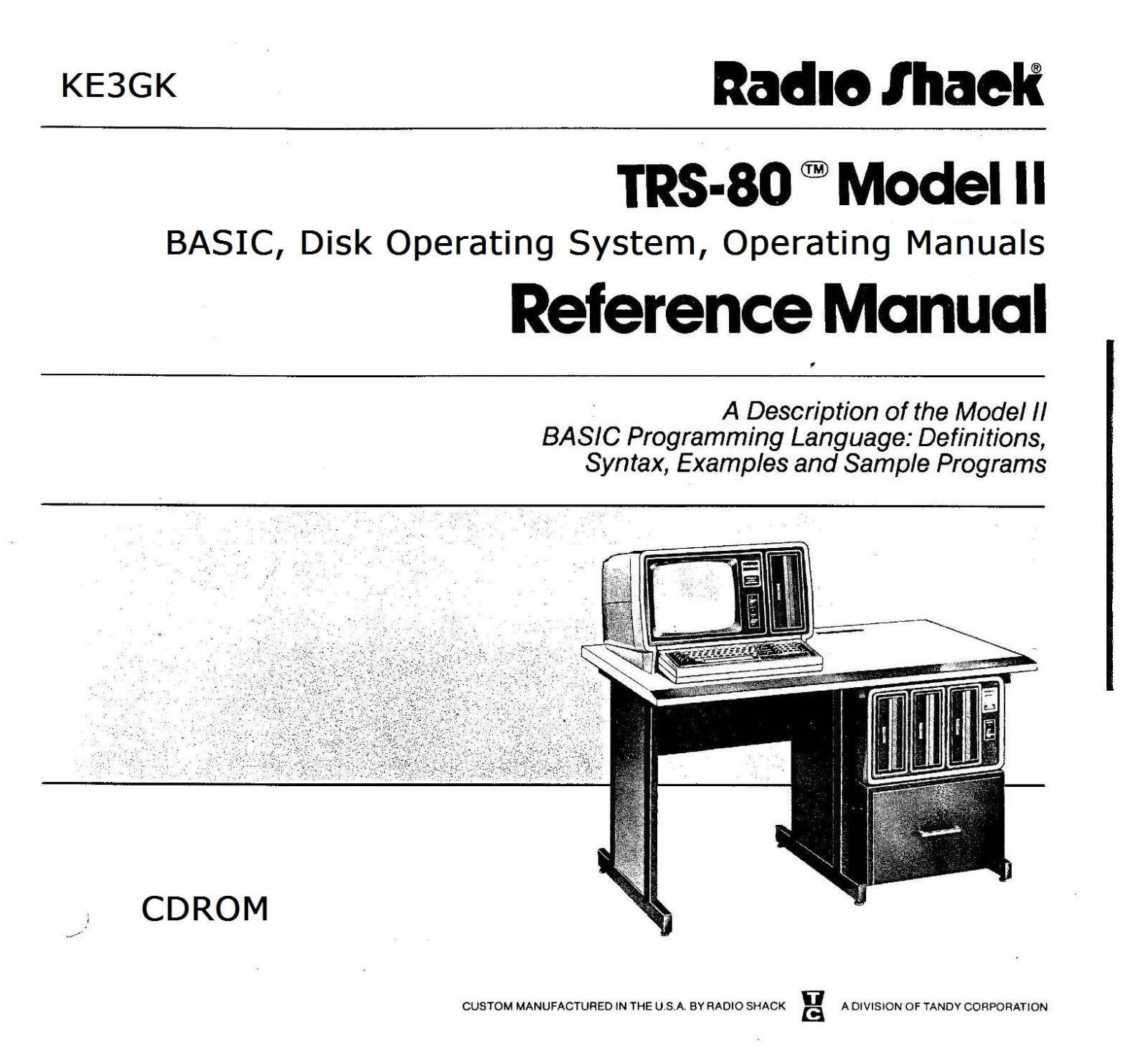 TRS-80 Model  II Reference Manuals * PDF * CDROM