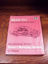 Haynes Mazda RX2 Owner's Workshop Repair Manual Book for 1971, 2292cc ca... - $9.95