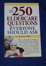The 250 Eldercare Questions Everyone Should Ask....author Lita Epstein, MBA - $6.99