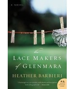 The Lace Makers of Glenmara   book by Heather Barbieri - $6.99