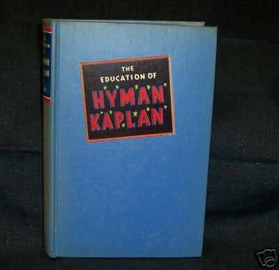 The Education of Hyman Kapland \ Leonard Ross Signed