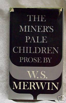 The Miners Pale Children W.S. Merwind lst.